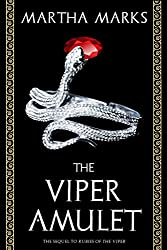 The Viper Amulet: The Sequel to Rubies of the Viper