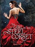 """The Girl in the Steel Corset (Steampunk Chronicles)"" av Kady Cross"