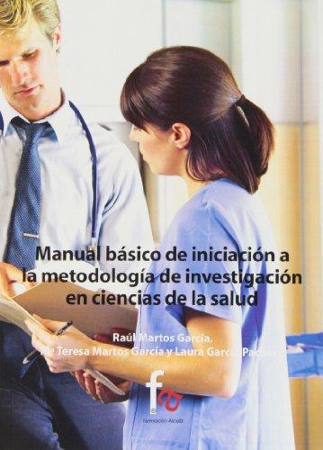 Descargar Libro Manual Básico De Iniciación A La Metodología De Investigación En Ciencias De La Salud Raúl Martos García