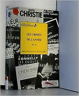 Les Crimes De L Annee N 3 Selection Critique Des Meilleurs
