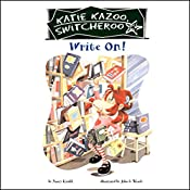 Write On!: Katie Kazoo, Switcheroo #17 | Nancy Krulik