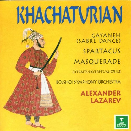 Khachaturian: Gayaneh / Masquerade / Spartacus