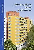 Markisches Viertel Berlin : Heft E (WHG 911 / 912 / 922), Schnell & Steiner, 3867112223