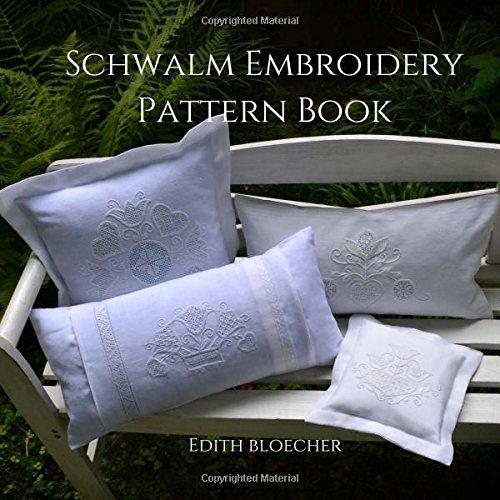 Schwalm Embroidery Pattern Book Edith Bloecher 9781977831378