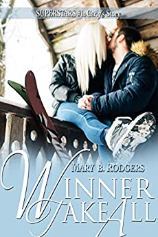 Winner Take All (Superstars Book 1) by [Rodgers, Mary B.]