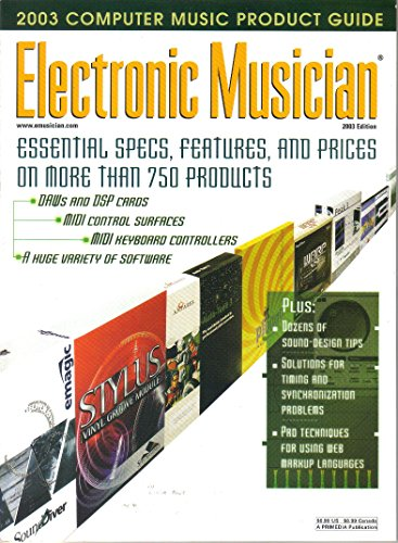 Supplement to Electronic Musician Magazine, 2003 Computer Music Product Guide