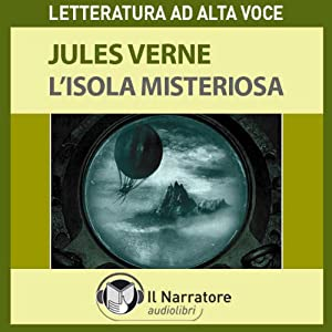 L'Isola misteriosa. The Mysterious Island Hörbuch