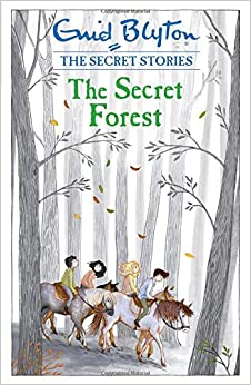 The Secret Forest (Secret Stories)