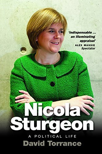 Nicola Sturgeon: A Political Life by David Torrance - Torrance Shopping Mall