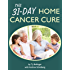 The 31-Day Cancer Cure