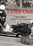 Hold On!: World Champion Sidecar Rider