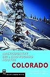 Backcountry Ski & Snowboard Routes: Colorado