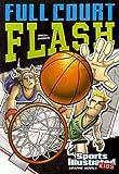 Full Court Flash, Scott Ciencin, 1434230740