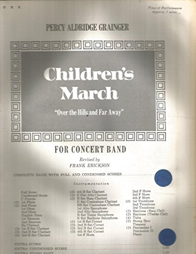 Children's March Over the Hills & Far Away Percy Aldridge Grainger for Concert Band (Over The Hills And Far Away Sheet Music)