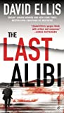 The Last Alibi (A Jason Kolarich Novel Book 4)