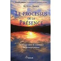 PROCESSUS DE LA PRÉSENCE (LE)