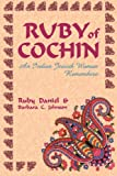 Ruby of Cochin, Ruby Daniels and Barbara C. Johnson, 0827607407