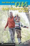 Best Mountaineers Books Hikes With Kids - Best Hikes with Kids: San Francisco Bay Area Review