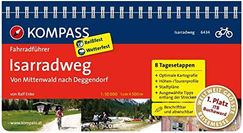KOMPASS Fahrradführer Isarradweg Von Mittenwald Nach Deggendorf  Fahrradführer Mit Routenkarten Im Optimalen Maßstab.