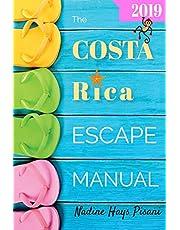 The Costa Rica Escape Manual 2019