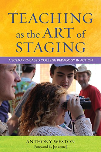 Teaching as the Art of Staging: A Scenario-Based College Pedagogy in Action
