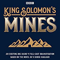 KING SOLOMON'S MINES: BBC RADIO 4 FULL-CAST DRAMATISATION