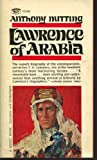 Lawrence of Arabia: The Man and the Motive