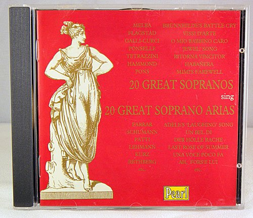20 Great Sopranos Sing 20 Great Arias 1902-42