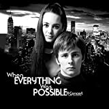 When Everything Was Possible: A Concert