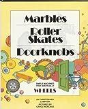 Marbles,Roller Skates,Doorknob (Gateway)