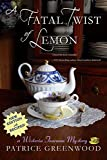 A Fatal Twist of Lemon by Patrice Greenwood front cover
