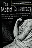 The Medici Conspiracy, Peter Watson and Cecilia Todeschini, 1586484389