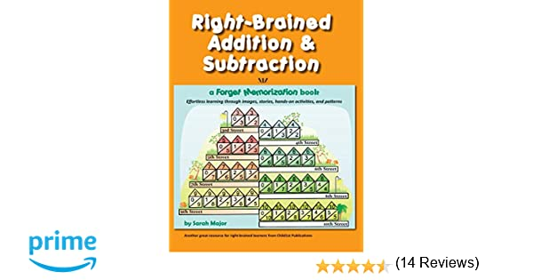 Right-Brained Addition & Subtraction: Sarah Major: 9781936981540 ...