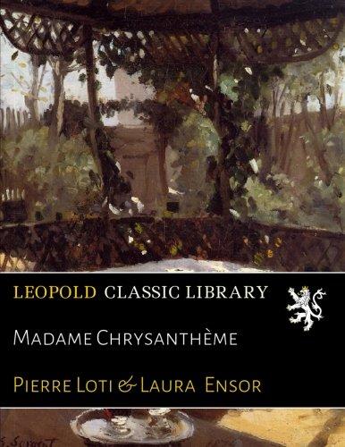 Download Madame Chrysanthème PDF