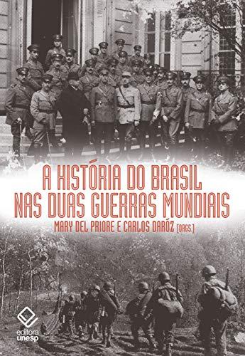 História Brasil Duas Guerras Mundiais
