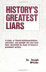History's Greatest Liars by Joseph McCabe (1985-06-01)