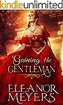 Regency Romance: Gaining The Gentlema...