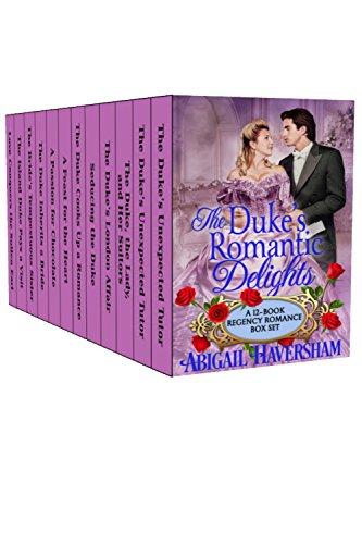 The Duke's Romantic Delights: A 12-Book Regency Romance Box Set (Regency Romance) cover