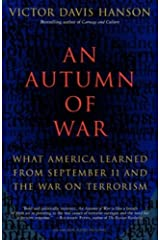 An Autumn of War: What America Learned from September 11 and the War on Terrorism Kindle Edition