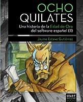 Ocho Quilates: Una Historia De La Edad De Oro Del