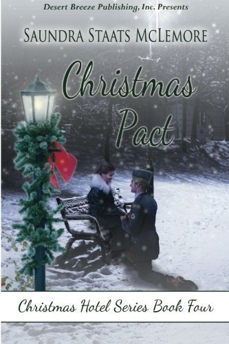 Christmas Pact (Christmas Hotel) (Volume 4) by Saundra Staats McLemore - Staten Mall