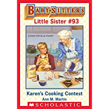 Karen's Cooking Contest (Baby-Sitters Little Sister #93)