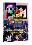 Video Visits: Mexico - Mexico City, Guadalajara, Cuernavaca, Oaxaca