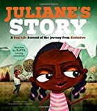 Juliane's Story: A Real-Life Account of Her Journey from Zimbabwe (Seeking Refuge)