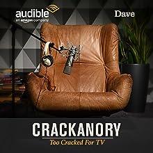 FREE: Crackanory Too Cracked for TV - exclusive to Audible Radio/TV Program Auteur(s) :  Crackanory Narrateur(s) : Toby Jones, Katherine Parkinson, John Robins, Robert Bathurst, Simon Bird