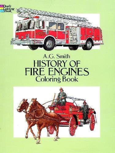 History of Fire Engines Coloring Book (Dover History Coloring -