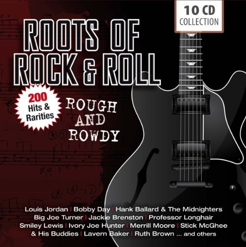 var. / ROOTS OF ROCK & ROLL - ROUGH AND ROWDY