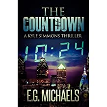 The Countdown: (Kyle Simmons Thriller - Book 2) (A Kyle Simmons Thriller)