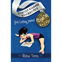 Goal Setting Journal: set goals and track meet scores (Perfect Balance Gymnastics Series)