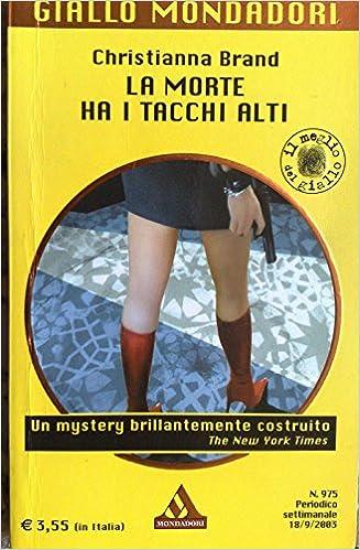 Amazon.it: La morte ha i tacchi alti Brand Christianna Libri